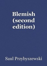 Blemish (second edition)