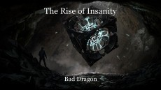 The Rise of Insanity