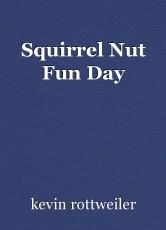 Squirrel Nut Fun Day