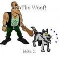 Hit The Woof!