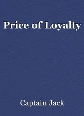 Price of Loyalty