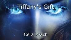 Tiffany's Gift