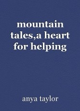 mountain tales,a heart for helping