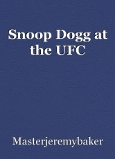 Snoop Dogg at the UFC