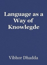 Language as a Way of Knowlegde