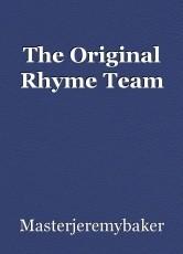 The Original Rhyme Team