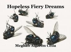 Hopeless Fiery Dreams