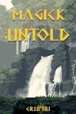 Magick Untold: Chamber
