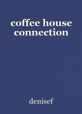 coffee house connection