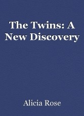 The Twins: A New Discovery