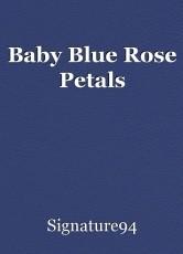 Baby Blue Rose Petals