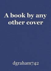 A book by any other cover