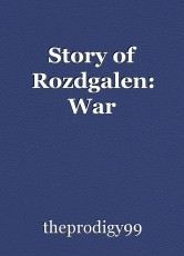 Story of Rozdgalen: War