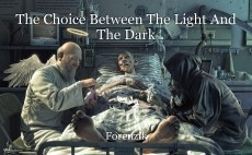 The Choice Between The Light And The Dark