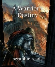 A Warrior's Destiny