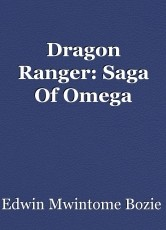Dragon Ranger: Saga Of Omega