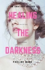 Healing the Darkness