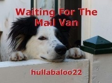 Waiting For The Mail Van
