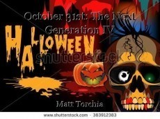 October 31st: The Next Generation IV