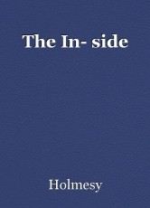 The In- side