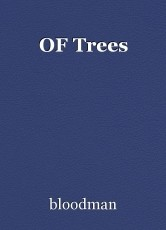 OF Trees