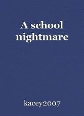A school nightmare