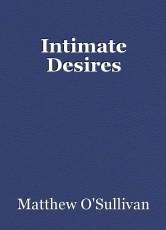 Intimate Desires