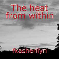The heat from within