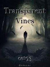 Transparent Vines
