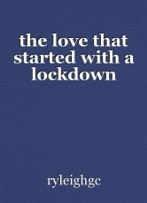 the love that started with a lockdown