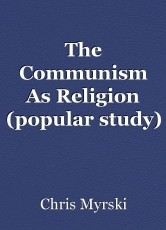 The Communism As Religion (popular study)