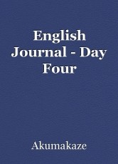 English Journal - Day Four