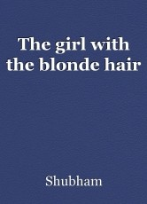 The girl with the blonde hair