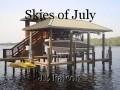 Skies of July