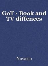 GoT - Book and TV diffences