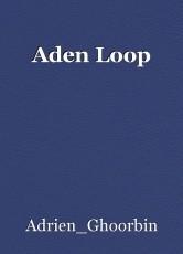 Aden Loop