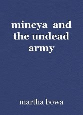 mineya  and the undead army