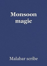 Monsoon magic