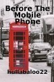 Before The Mobile Phone