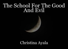The School For The Good And Evil