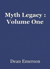 Myth Legacy : Volume One