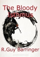 The Bloody Isthmus