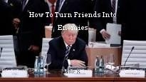 How To Turn Friends Into Enemies