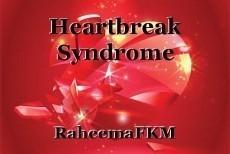 Heartbreak Syndrome