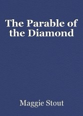 The Parable of the Diamond