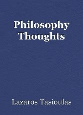 Philosophy Thoughts