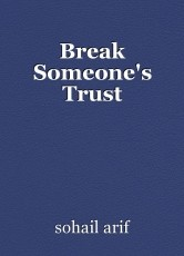 Break Someone's Trust