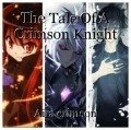 The Tale Of A Crimson Knight
