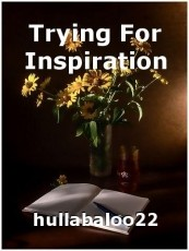 Trying For Inspiration