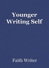 Younger Writing Self